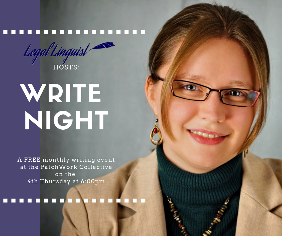 Legal Linguist and PatchWork Collective host free monthly Write Night events.